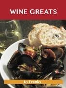 Wine Greats: Delicious Wine Recipes, The Top 100 Wine Recipes