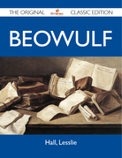 Beowulf - The Original Classic Edition