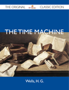 The Time Machine - The Original Classic Edition
