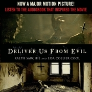 Deliver Us from Evil: A New York City Cop Investigates the Supernatural