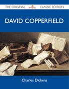 David Copperfield - The Original Classic Edition