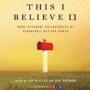 This I Believe II