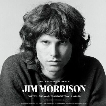 The Collected Works of Jim Morrison