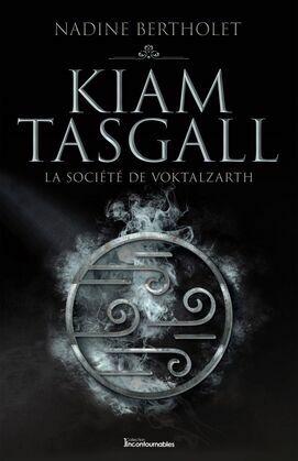 Kiam Tasgall - La société de Voktalzarth
