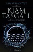 Kiam Tasgall - La pierre d'Elzyrion