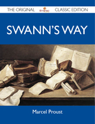 Swann's Way - The Original Classic Edition