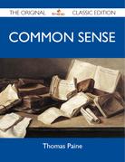 Common Sense - The Original Classic Edition