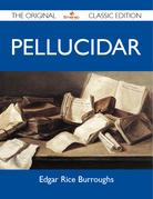 Pellucidar - The Original Classic Edition