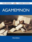 Agamemnon - The Original Classic Edition
