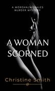 A Woman Scorned