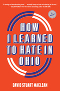 How I Learned to Hate in Ohio