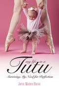 My Life in a Tutu