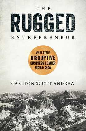 The Rugged Entrepreneur