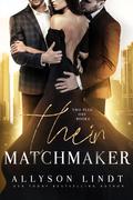 Their Matchmaker