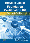 ISO/IEC 20000 Foundation Complete Certification Kit - Study Guide Book and Online Course - Second Edition
