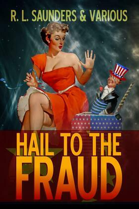 Hail to the Fraud