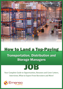 How to Land a Top-Paying Transportation, Distribution and Storage Job: Your Complete Guide to Opportunities, Resumes and Cover Letters, Interviews, Sa