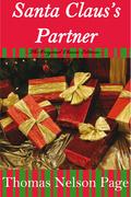 Santa Claus's Partner- The Original Classic Edition
