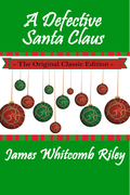 A Defective Santa Claus - The Original Classic Edition