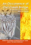An Occurrence at Owl Creek- The Original Classic Edition