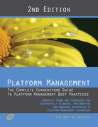 Platform Management - The Complete Cornerstone Guide to Platform Management Best Practices Concepts, Terms, and Techniques for Successfully Planning,