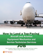 How to Land a Top-Paying Aircraft and Avionics Equipment Mechanics and Service Technician Services Job: Your Complete Guide to Opportunities, Resumes