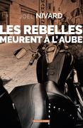 Les rebelles meurent à l'aube
