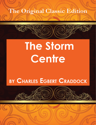 The Storm Centre - The Original Classic Edition