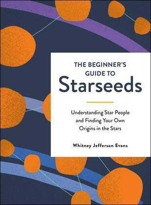 The Beginner's Guide to Starseeds