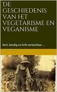De geschiedenis van het vegetarisme en veganisme