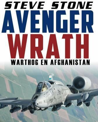 Avenger Wrath: Warthog en Afghanistan