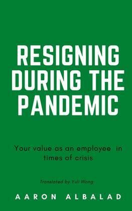 Resigning during the pandemic