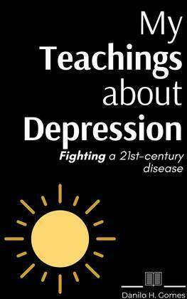 My Teachings about Depression