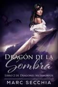 Dragón de la Sombra