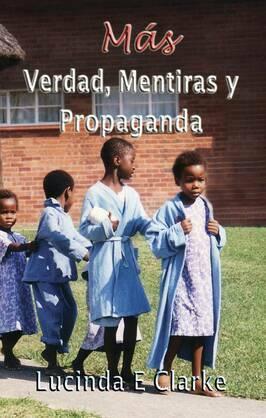 Más verdad, mentiras y propaganda