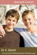 Io e Jason: un racconto di formazione d'amore gay