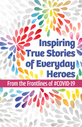 Inspiring True Stories of Everyday Heroes