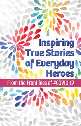 Inspiring True Stories of Everyday Heroes