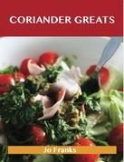 Coriander Greats: Delicious Coriander Recipes, The Top 53 Coriander Recipes