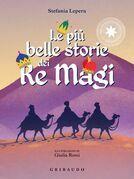 Le più belle storie dei Re Magi