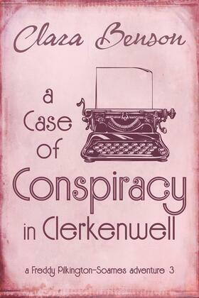 A Case of Conspiracy in Clerkenwell