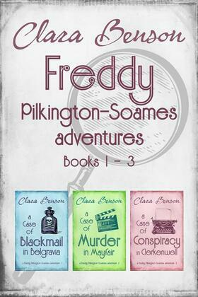 Freddy Pilkington-Soames Adventures: Books 1-3
