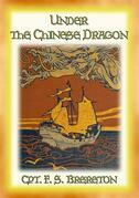 Under the Chinese Dragon - the Adventures of a Teenage Boy in China