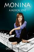 Monina, A Musical Love