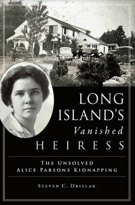 Long Island's Vanished Heiress