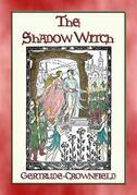 THE SHADOW WITCH - A Sequel to Princess White Flame