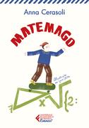 Matemago. Edizione illustrata