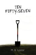 Ten Fifty-Seven