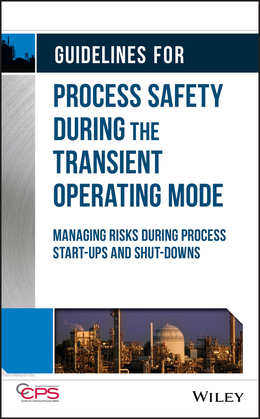 Guidelines for Process Safety During the Transient Operating Mode