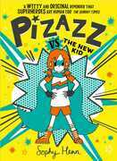 Pizazz vs the New Kid